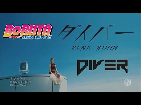 KANA BOON Diver - BORUTO - Naruto The Movie ナル予告
