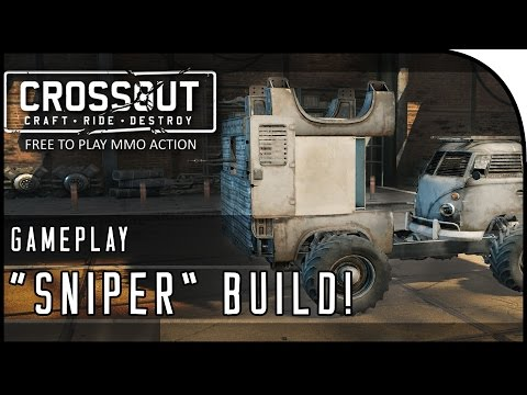 "Crossout Beta Gameplay Part 5 - ""ARTILLERY / 'SNIPER' BUILD & 20MM CANNON!"" (CrossOut Gameplay)"