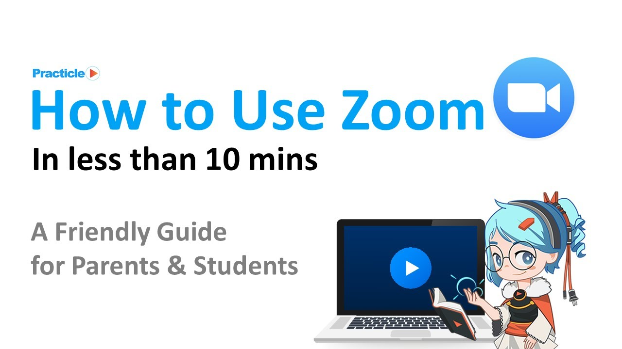 How to use Zoom for Students & Parents