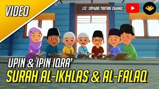 Upin & Ipin Iqra' - Surah Al-Ikhlas & Surah Al-Falaq