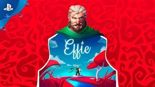 Effie - Official Trailer | PS4