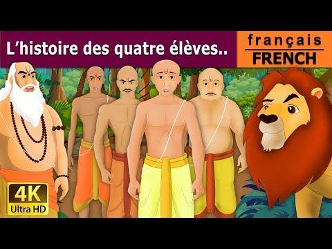 L'histoire des quatre élèves.. - histoire pour s'endormir - French Fairy Tales