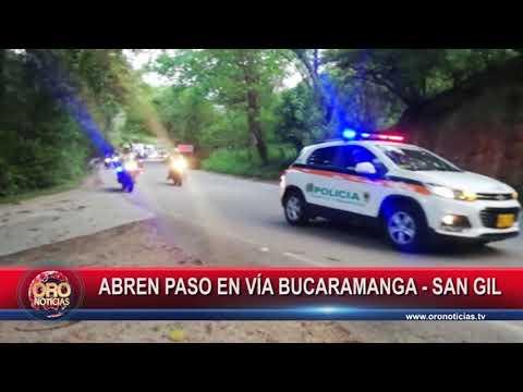 ABREN PASO EN LA VÍA BUCARAMANGA - SAN GIL - ORONOTICIAS.TV