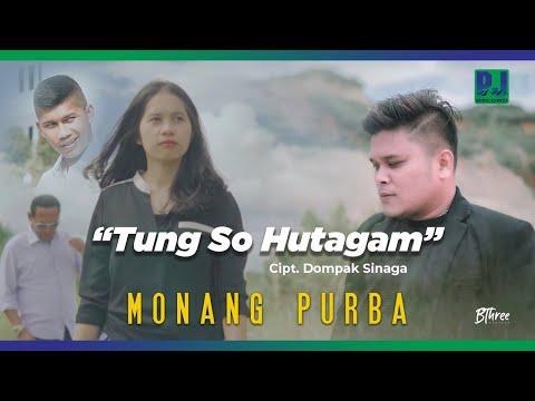Lirik Lagu Tung So Hutagam Monang Purba