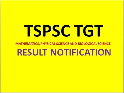 TSPSC TGT MATHEMATICS, PHYSICAL SCIENCE AND BIOLOGICAL SCIENCE RESULT NOTIFICATION