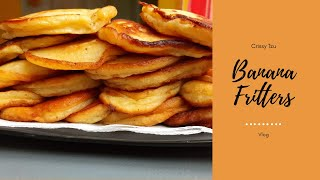Don't Throw Away Your Overripe Bananas At Home! Snack Recipe - Banana Fritters  | Crissy Tzu