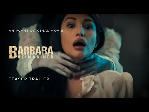 Barbara Reimagined Teaser Trailer | iWant Original Movie