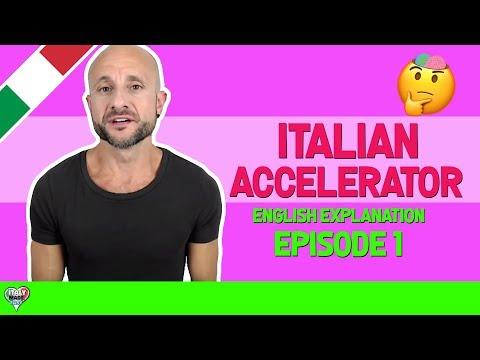 ADVANCED ITALIAN LESSONS - Ep.1 - EXPLAINER LESSON  [Italian Accelerator]