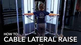 HOW TO: CABLE LATERAL RAISE