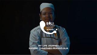 Bali Culinary Pastry School | Corporate Video | My Life Journey - Hanzel Christheo P | Videographer