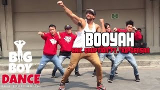 Booyah - Big Boy Dance (Eric Eruption)