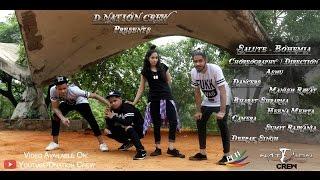 Bohemia - Salute - Video Full HD   D-Nation Crew   Ashu Choreography   @BohemiaSalute @ChoreoAshu