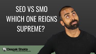 SEO Vs SMO - Which One Reigns Supreme? | LLE Podcast | Deepak Shukla