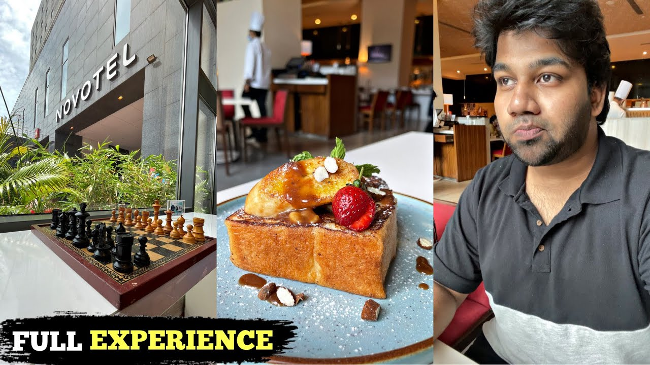 NOVOTEL - FULL EXPERIENCE VIDEO 😍 5 STAR HOTEL OMR   885 RS BREAKFAST BUFFET CHENNAI ⚠️ MUST TRY⚠️