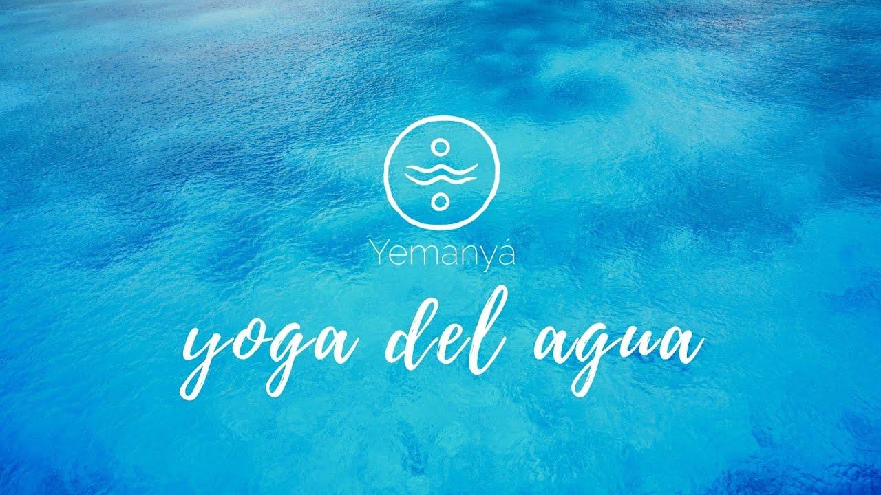 Yoga del Agua ~ Clase 13 septiembre