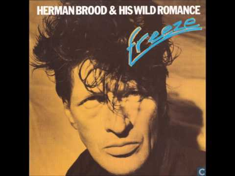 Herman Brood & His Wild Romance ★ Freeze (1989)