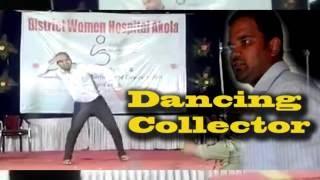 G Shrikant Akola Collector dancing