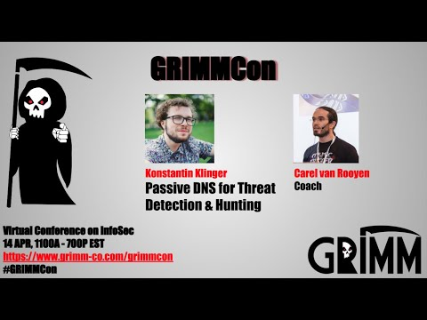 #GRIMMCon - Konstantin Klinger - Passive DNS For Threat Detection & Hunting