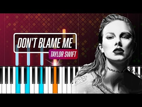 "Taylor Swift - ""Don't Blame Me"" Piano Tutorial - Chords - How To Play - Cover"