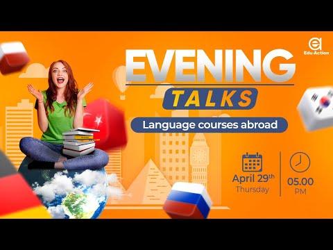 Evening talks: dunyo bo'ylab til kurslari