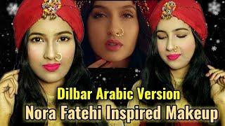 Dilbar Arabic Version Nora Fatehi Inspired Makeup Look    HD 720pix