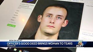 Officer's Good Deed Brings Woman To Tears