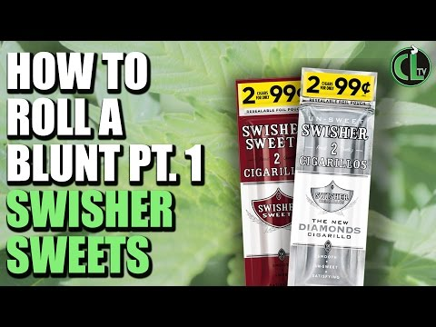 How to Roll a Blunt (Swisher Sweets) - Cannabis Lifestyle TV