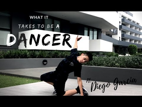 What it takes to be a dancer ft. Diego Garcia
