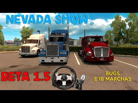 Beta 1.5 Nevada Show e Bugs - ATS + G27 + Notebook - American Truck Simulator - #16