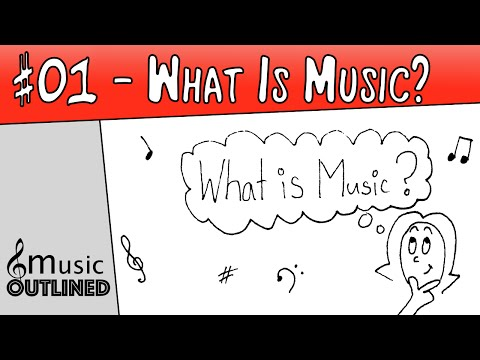 01 Music Basics  What is Music?