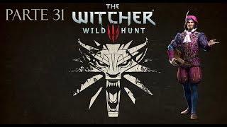 The Witcher 3 Wild Hunt | #31J♫ | PC | Sub Español | Gameplay | Sin Comentarios