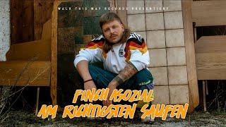 FiNCH - AM RiCHTiGSTEN SAUFEN (prod. Dasmo & Mania Music)