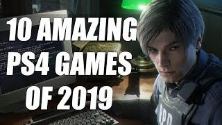 10 Amazing Ps4 Games Of 2019 You Need To Play