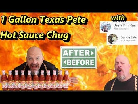 1 Gallon Texas Pete Hot Sauce Chug Stupid Fast W/ Jesse Pynnönen & Darron Breeden