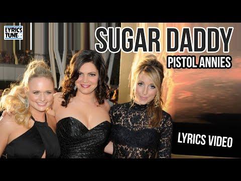 Pistol Annies - Sugar Daddy (Lyrics Video)