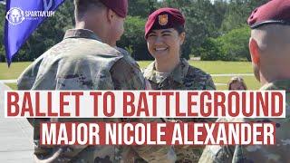 249: Major Nicole Alexander   Ballet To The Battleground