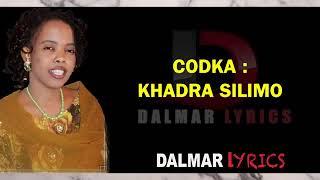 HEES CUSUB   2018   KHADRA SILIMO   EEGMADA KALGACAL LYRICS   BY SOMLI-MEDIA
