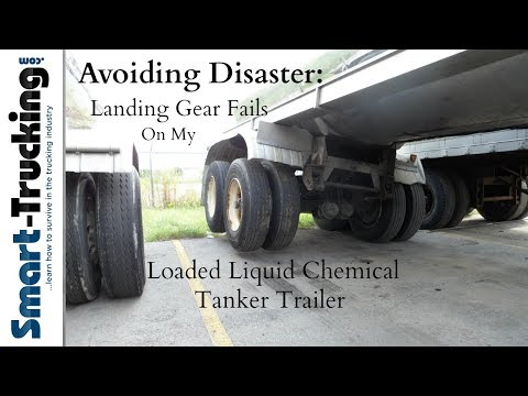 Avoiding Disaster - Landing Gear Fails on My Loaded Liquid Chemical Tanker Trailer