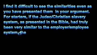 Re: A Defense Of Judeo/Christian Slavery (Part 1)