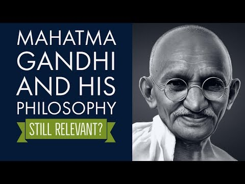 (English) Mahatma Gandhi and his philosophy Valid or Outdated in Modern time and age ? - Essay