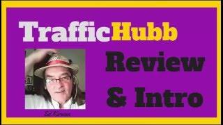 Traffic Hub Review traffic hub tutorial traffic hub login  traffic hubb traffic hubb Ed Kirwan
