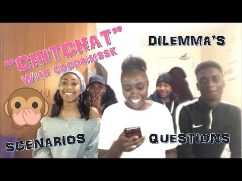 COCOAIMSSK HAS A SAY....| DILEMMA'S, SCENARIOS & QUESTION 3IN1