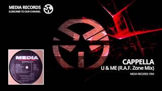 Cappella  - U & Me  (R.A.F. Zone Mix) 1994