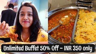 Indian Food | Unlimited Buffet for INR 350 (50% discount-offer) | Restaurant Review | Mumbai Food