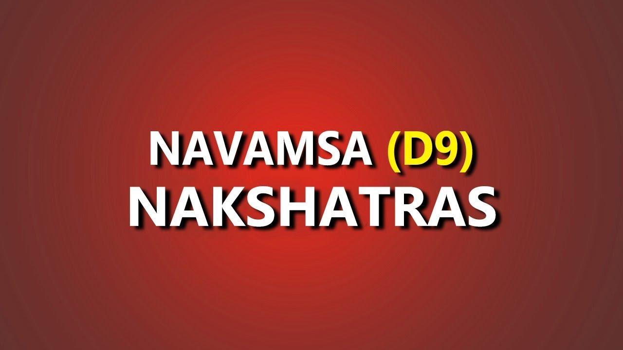 Understanding Navamsa D9 Nakshatras in Vedic Astrology Part 1