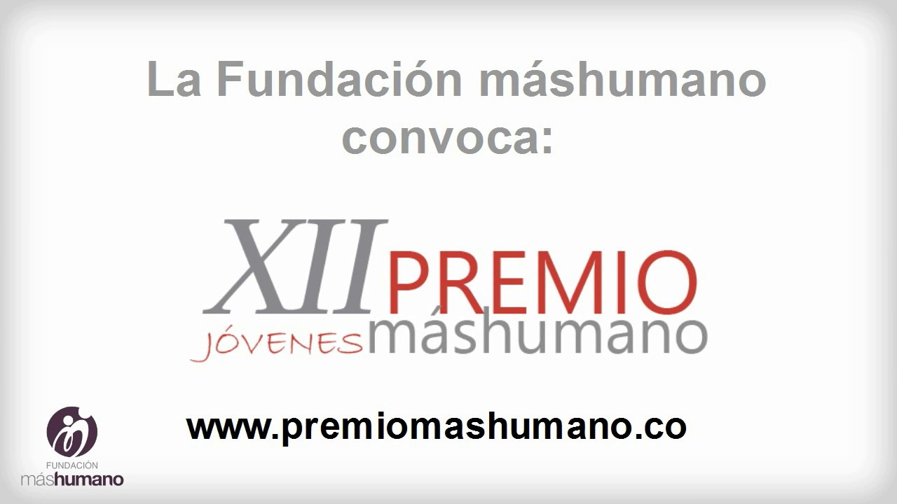 04/04/2017.Convocatoria del XII Premio Jóvenes máshumano