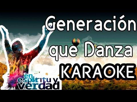 Generación que danza - PISTA SIN VOCES