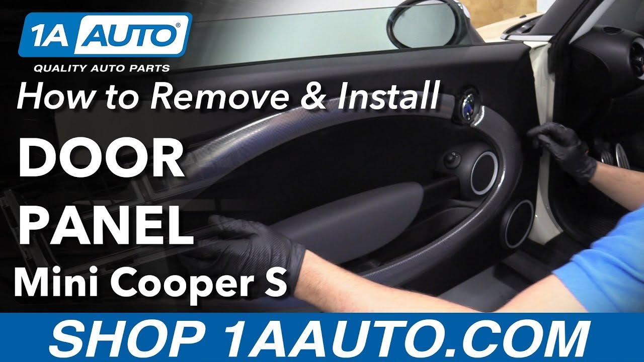 How To Remove Door Panel 07 13 Mini Cooper S Youtube