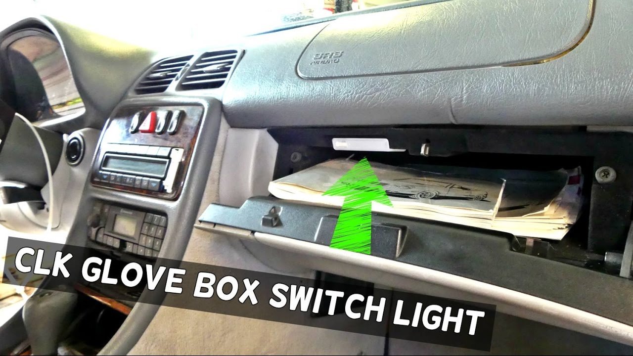 mercedes clk  glovebox glove box switch light removal