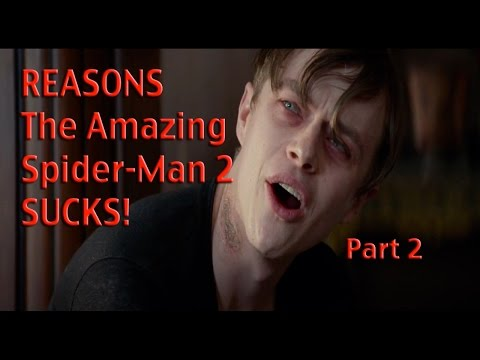 Reasons The Amazing SpiderMan 2 SUCKS! Part 2